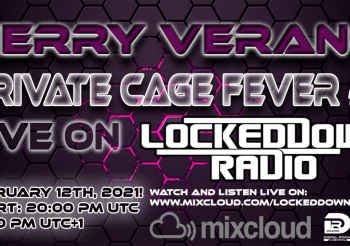 Gerry Verano presents Private Cage Fever #2 at Locked Down Radio